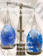 Class 14- Moderinization Theory- Structuralism- Dependency