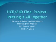 58602883-HCR240-Final-Project-Putting-It-All-Together-Connie-Rowe