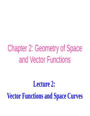 Lecture 2-Vector Functions and Space Curves