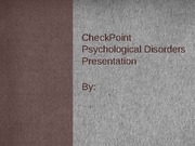 BEH 225- Psychological Disorders Presentation- CheckPoint