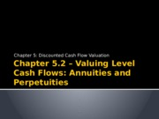 Chapter 5.2 Annuities and Perpetuities (1).pptx