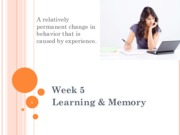 Week5 CB MKTG1204 Learning and Memory