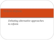 Alternative Approaches to Welfare Reform-1