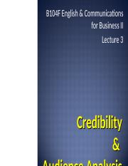 B104F Lecture 3 Credibility & Audience Analysis
