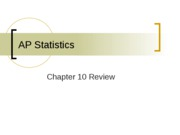AP Statistics Ch 10 Review