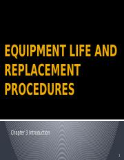Chapter 3 Equipment Life and Replacement Procedures.pptx