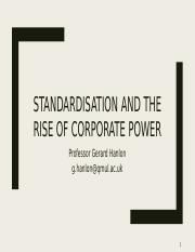 Lecture Five - Standardisation and the rise of corporate power (1)