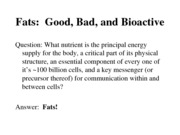 Warden course - fats good bad bioactive 11-13
