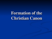 3_Formation of the Christian Canon