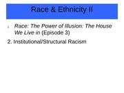 Lecture 14 - Race & Ethnicity II