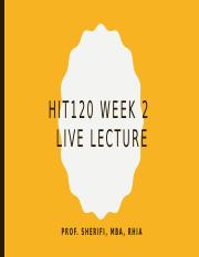 HIT 120 Live Lecture Week 2