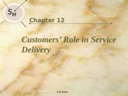 Lec 10 The Customers Role in Service Delivery