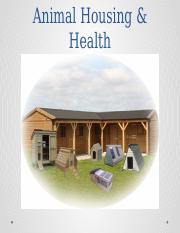 Animal Housing & Health Chapter 7.pptx