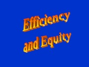 ch 5 Efficiency and equity