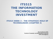 T3 - THE STRATEGIC ROLE OF TECHNOLOGIES