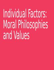 Individual Factors Moral Philosophies and Values_85278.pptx