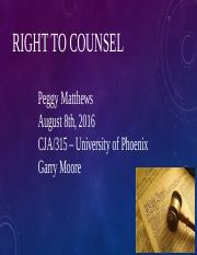 Peggy powerpoint week4 right to counsel.pptx
