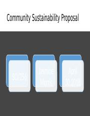 SCI 256 Week 5 Community Sustainability Proposal by Jasmine Morris.pptx