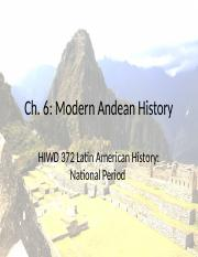 HIWD 372 Ch. 6- Modern Andean History(2).pptx