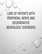 Care of patients with peripheral nerve and  degenerative.pptx