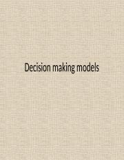 Decision making models(lect 6 additional)