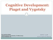 Chap  6- Cognitive Development Piaget and Vygotsky- ppt for class