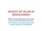 ADVENT OF ISLAM IN BANGLADESH