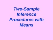 Two-Sample Inference Procedures