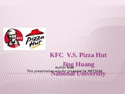 mkt302finalppt kfc vs pizza hut