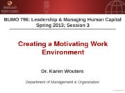 BUMO 796 session 3 - Motivation - Additional Slides