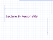 Lectures_9-_Personality_-_without_excercise