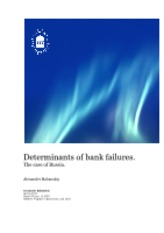 Determinants of banks failure - case of russia