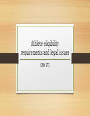 Athlete eligibility requirements and legal issues.pptx
