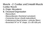 Lecture 11 309 Cardiac and Smooth Muscle Slides 2014
