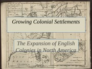 HUIS 222 Growing Colonial Settlements