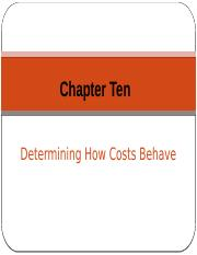Chapter 10 - Determining How Costs Behave.pptx