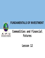 Chapter 12 Commodities and Financial Futures