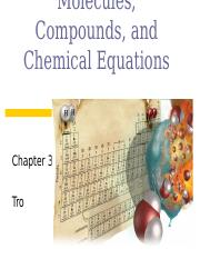 Chapter 3, Molecules, Compounds, and Chemical Equations(jc)