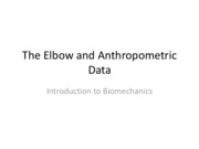 Biomech-Elbow and Anthropometric Data-Lecture