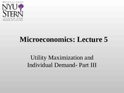 Lecture 5 - Utility Maximization and Individual Demand