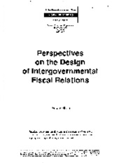 Perspectives on the design of intergovernmental fiscal relations 58