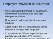 Insurance Markets and the Employer