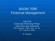 BADM 7090 IVB 2013 - Corporate Financing Policy (How Firms are Financed)