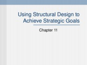 Using Structural Design to Achieve Strategic Goals