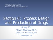 Lecture 12 - Process Design and Production of Drugs