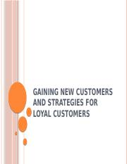 Gaining new customers and strategies for loyal customers.pptx