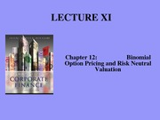 Lecture XI - Chapter 12 - Binomial Option Pricing and Risk Neutral Valuation