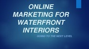 Online Marketing For Water Front Interiors