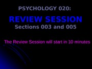 Psych+1000+Review+Session+3+_ch+9-13_+2014-2015+QUESTIONS+TO+POST