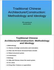 Traditional Chinese Architecture & Construction - Methodology and Ideology